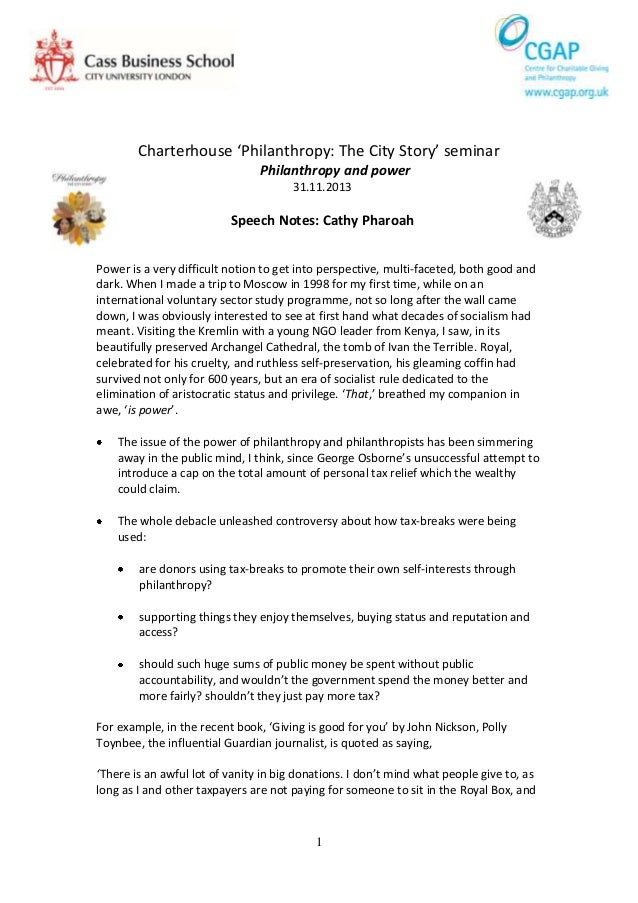 Charterhouse 'Philanthropy: The City Story' seminar Philanthropy and power 31.11.2013  Speech Notes: Cathy Pharoah Power i...