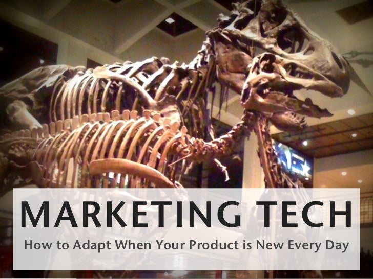MARKETING TECHHow to Adapt When Your Product is New Every Day
