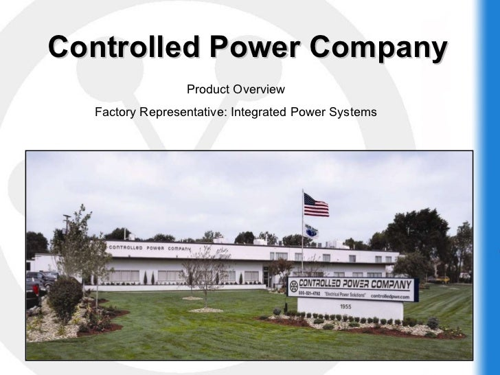 Controlled Power Company Overview 2010