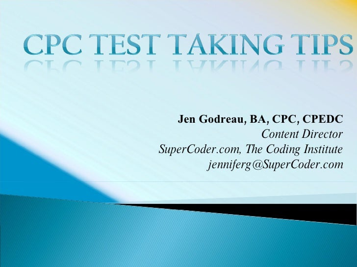 Jen Godreau, BA, CPC, CPEDC Content Director SuperCoder.com, The Coding Institute [email_address]