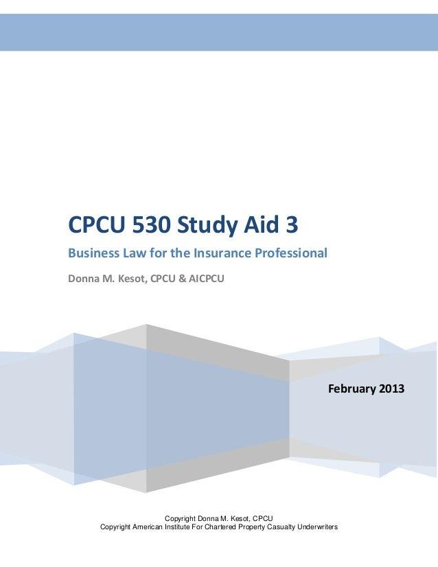 Cpcu 530 review_chapters 4_feb 2013