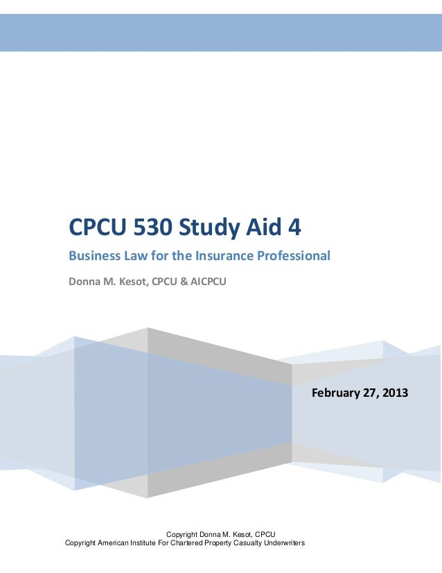 Consumer Protection Laws—Activities 1 CPCU 530 Study Aid 4 Business Law for the Insurance Professional Donna M. Kesot, CPC...