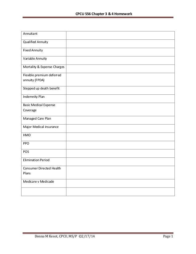 Cpcu 556 chapter 3  & 4 homework