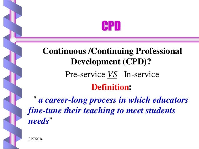 continuous professional development Use this page to view the categories of training, testing, or news and information available or to make a selection also use this page to view assigned requirements.