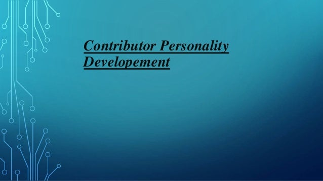 Contributor Personality Developement