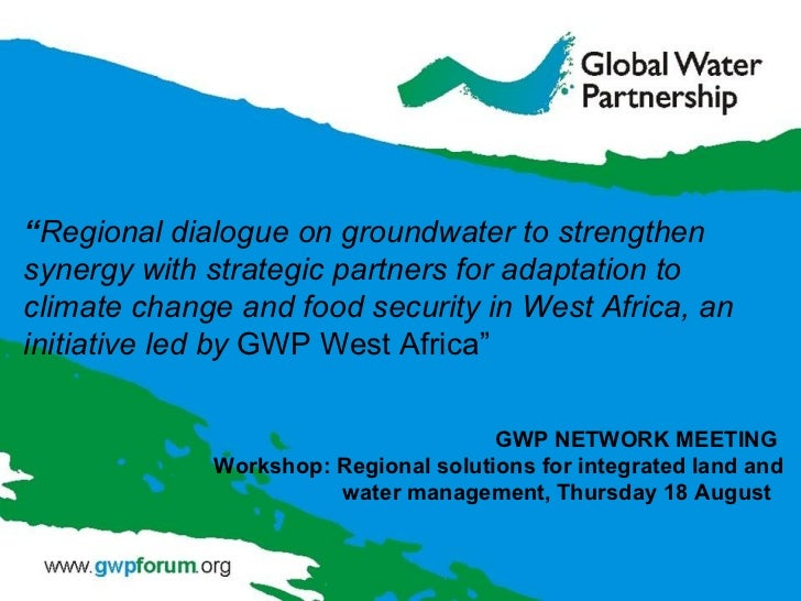 Regional solution for integrated land and water management -Workshop 1 - CP meeting Day 1