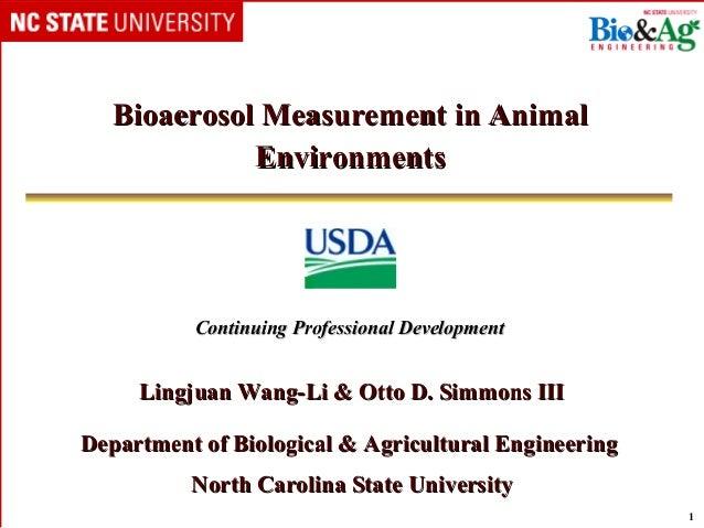 Bioaerosol Measurement in Animal             Environments          Continuing Professional Development     Lingjuan Wang-L...