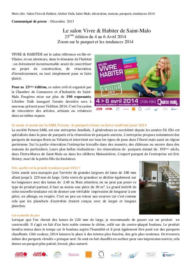 Mots-clés : Salon Vivre & Habiter, Atelier Unik, Saint-Malo, décoration, maison, parquets, tendances 2014  Communiqué de p...