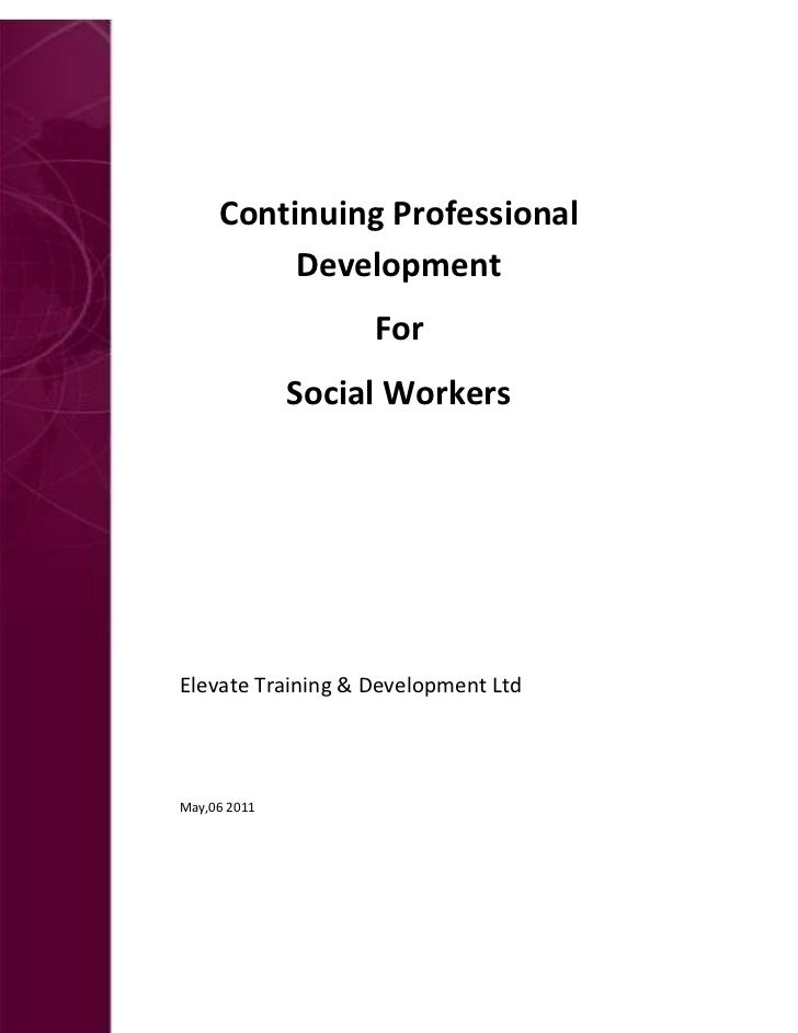 E         Continuing Professional              Development                       For                  Social Workers    El...