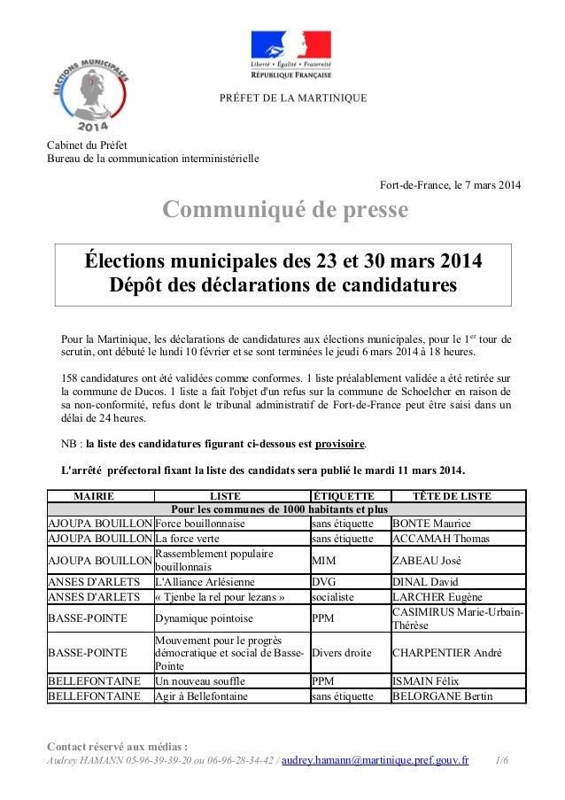 Cabinet du Préfet Bureau de la communication interministérielle Fort-de-France, le 7 mars 2014  Communiqué de presse Élect...