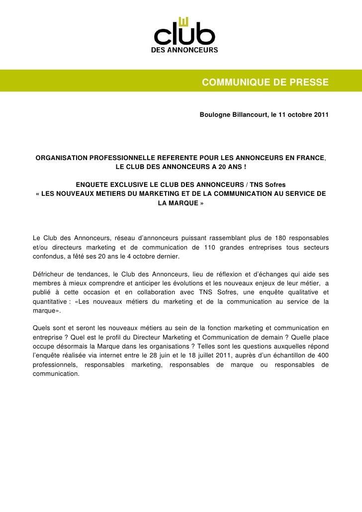 COMMUNIQUE DE PRESSE                                                         Boulogne Billancourt, le 11 octobre 2011ORGAN...