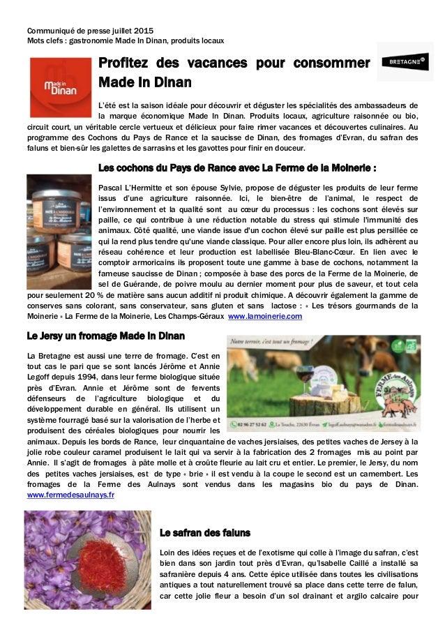 Communiqué de presse juillet 2015 Mots clefs : gastronomie Made In Dinan, produits locaux Profitez des vacances pour conso...