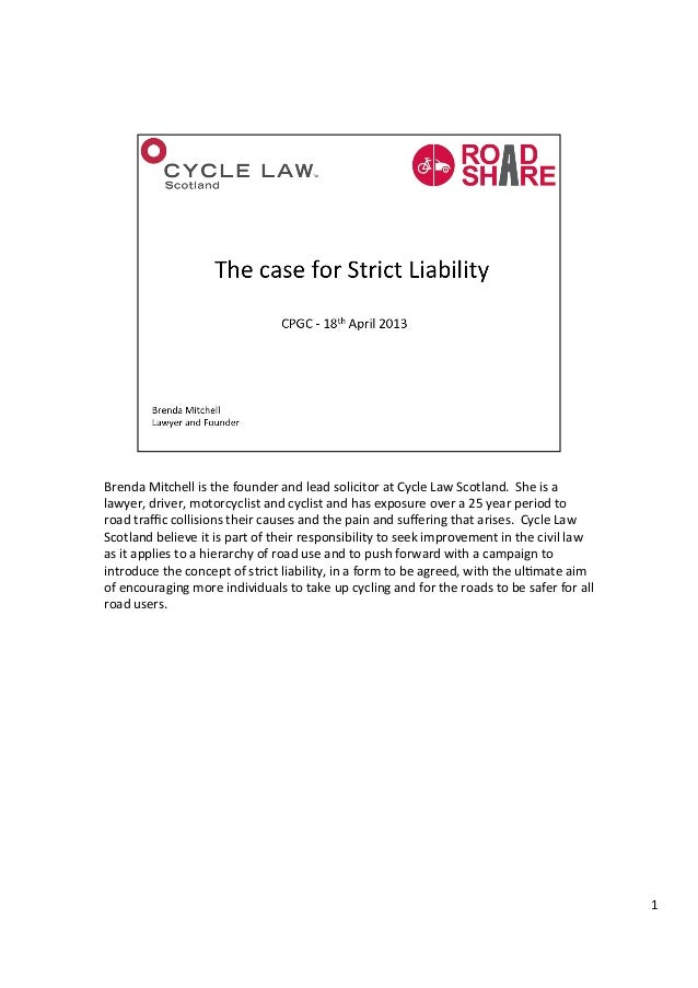 The case for Strict Liability