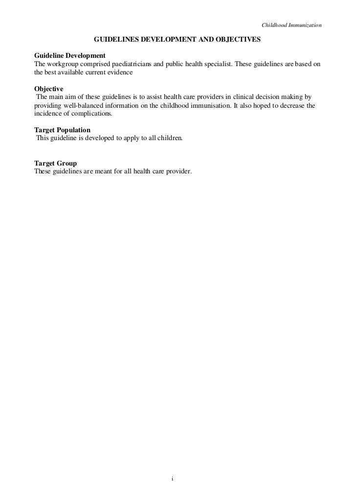 Childhood Immunization                     GUIDELINES DEVELOPMENT AND OBJECTIVESGuideline DevelopmentThe workgroup compris...