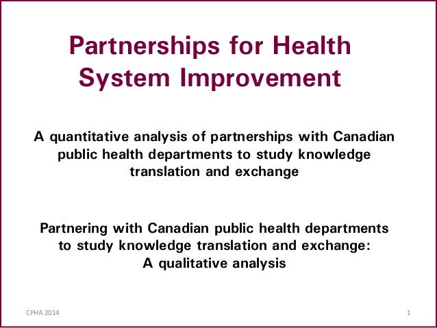 CPHA 2014: Partnerships for Health System Improvement