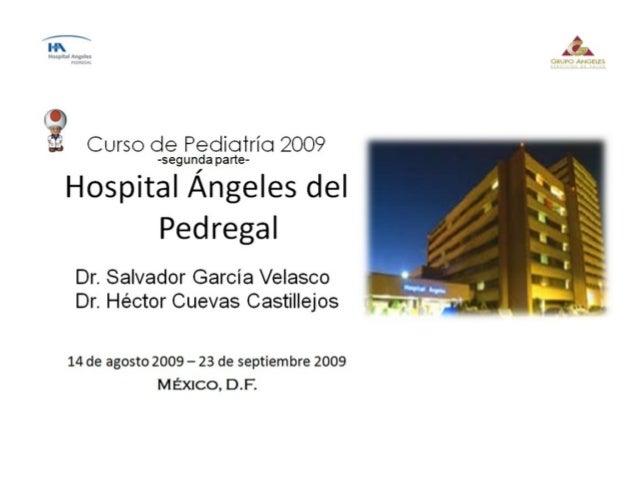 Coordina:Coordina: Dr. Francisco Javier Luna AguilarDr. Francisco Javier Luna Aguilar Cirujano PediatraCirujano Pediatra H...
