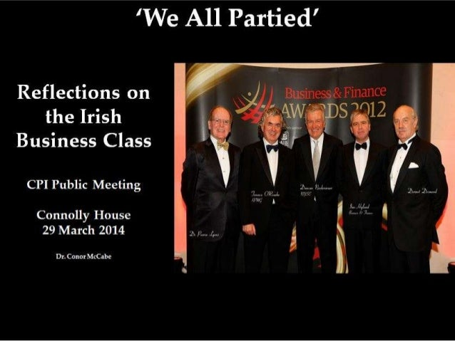 Reflections on the Irish Business Class - CPI Public Meeting, 29 March 2014