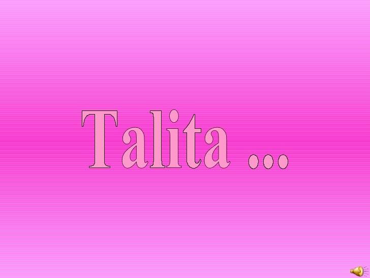 Talita ...