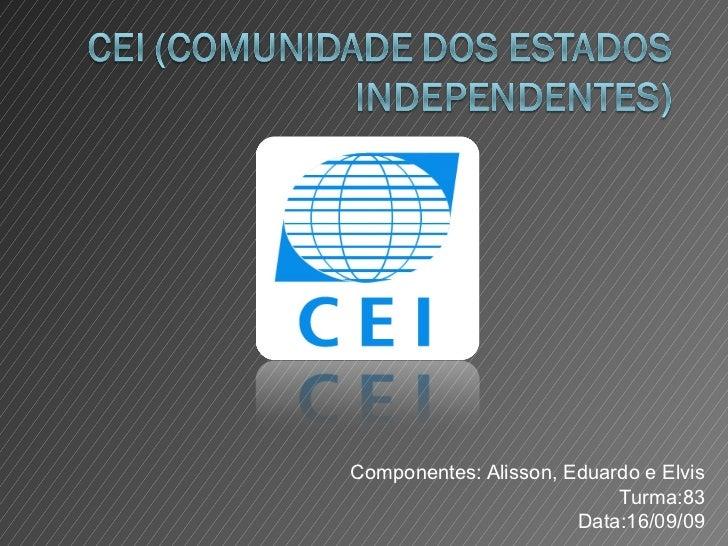CEI (Comunidade dos Estados Independentes)