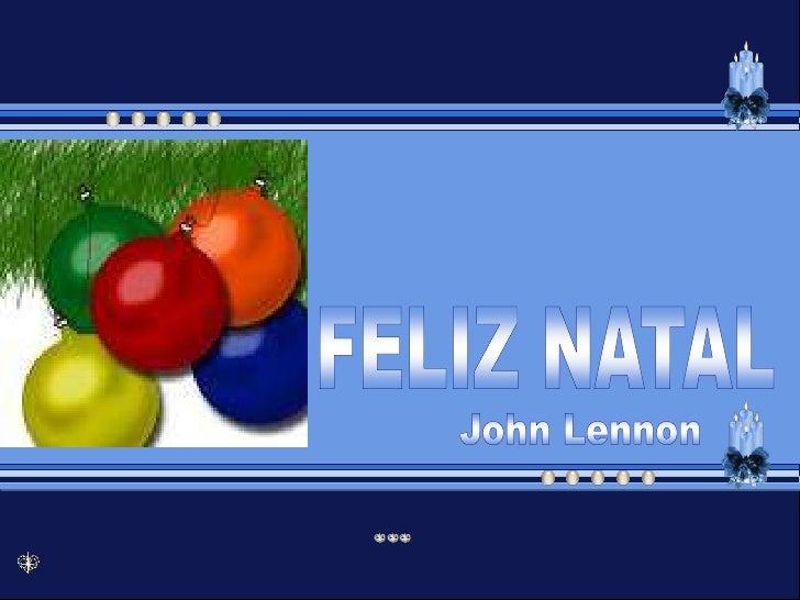 FELIZ NATAL<br />John Lennon<br />