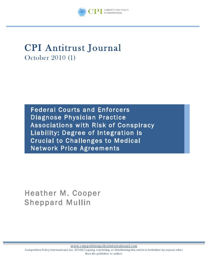 CPI Antitrust Journal October 2010 (1) 	    	    	            Federal Courts and Enforcers         Diagnose P...