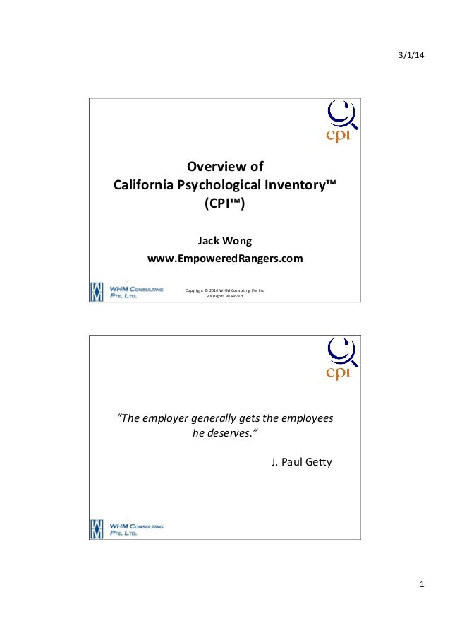 3/1/14    Overview  of     California  Psychological  Inventory™   (CPI™)      Jack  Wong   www.Empo...