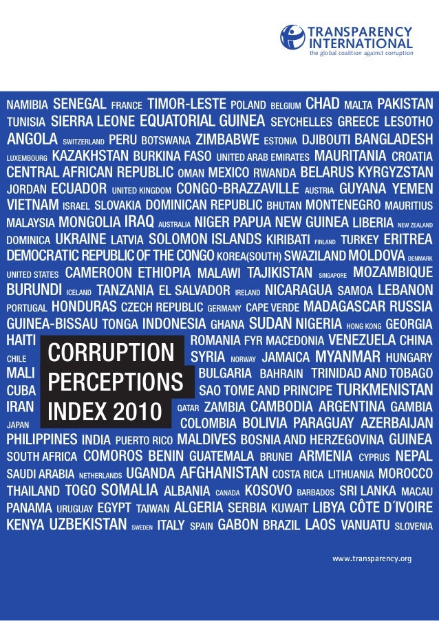 CORRUPTION PERCEPTIONS INDEX 2010 www.transparency.org TRANSPARENCY INTERNATIONALthe global coalition against corruption
