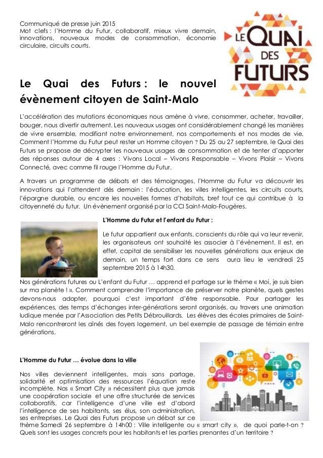 Communiqué de presse juin 2015 Mot clefs : l'Homme du Futur, collaboratif, mieux vivre demain, innovations, nouveaux modes...