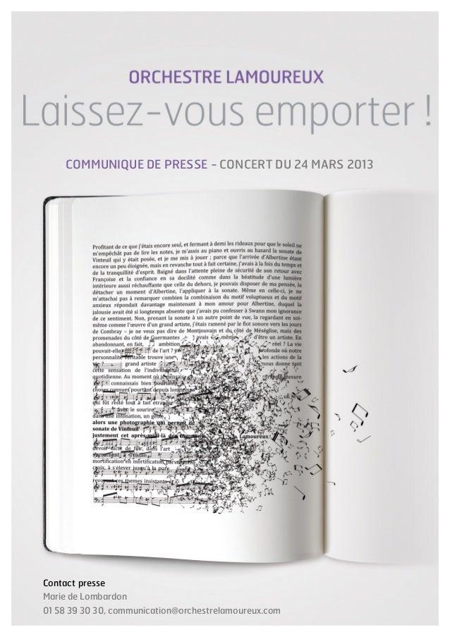 COMMUNIQUE DE PRESSE - CONCERT DU 24 MARS 2013Contact presseMarie de Lombardon01 58 39 30 30, communication@orchestrelamou...
