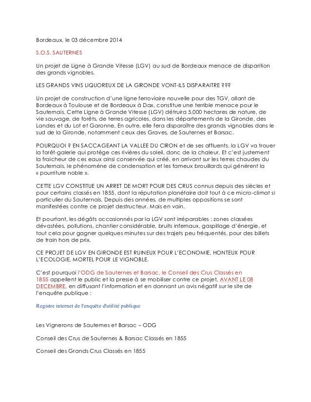 Bordeaux, le 03 décembre 2014  S.O.S. SAUTERNES  Un projet de Ligne à Grande Vitesse (LGV) au sud de Bordeaux menace de di...