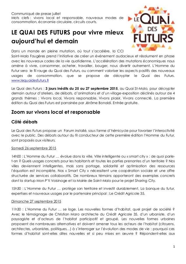 1 Communiqué de presse juillet Mots clefs : vivons local et responsable, nouveaux modes de consommation, économie circulai...