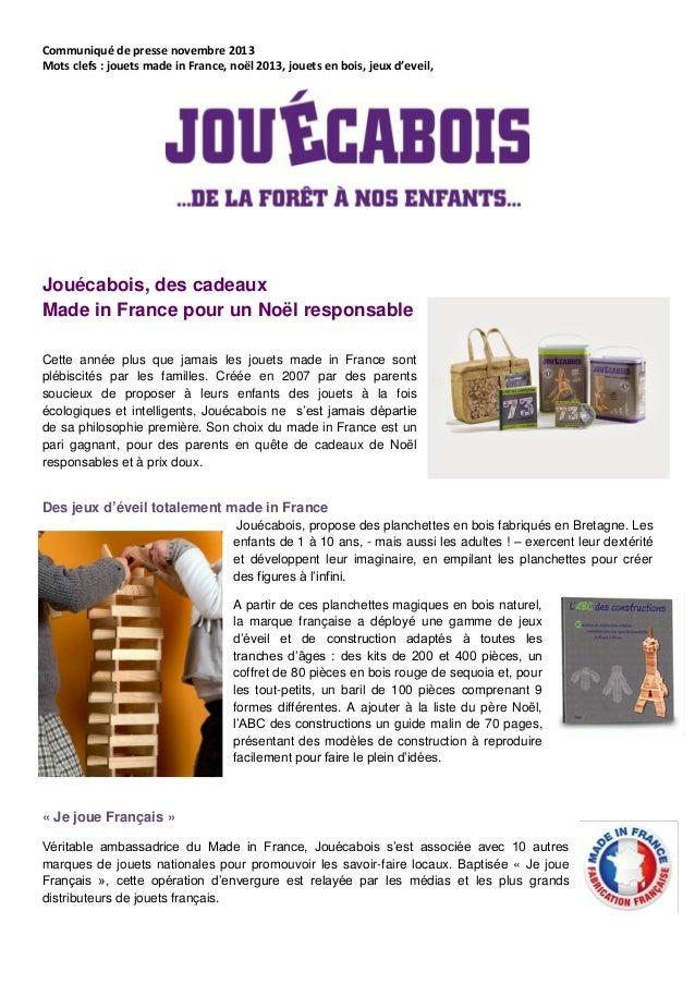 Communiqué de presse novembre 2013 Mots clefs : jouets made in France, noël 2013, jouets en bois, jeux d'eveil,  Jouécaboi...