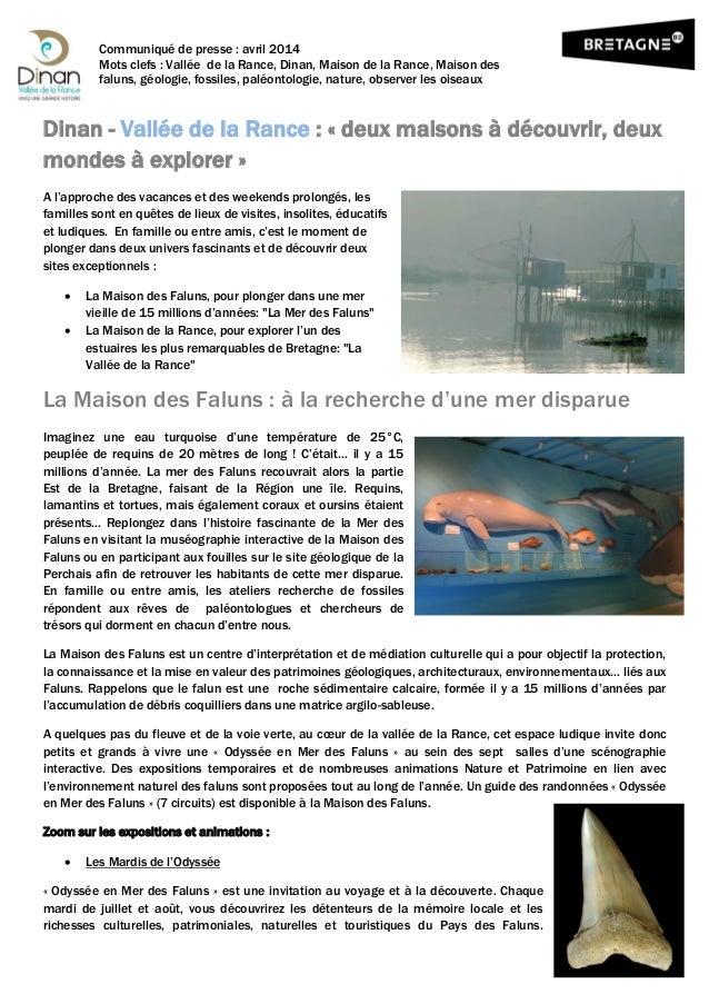 Communiqué de presse : avril 2014 Mots clefs : Vallée de la Rance, Dinan, Maison de la Rance, Maison des faluns, géologie,...