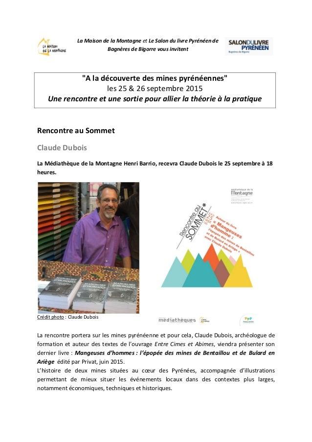"""La Maison de la Montagne et Le Salon du livre Pyrénéen de Bagnères de Bigorre vous invitent """"A la découverte des mines pyr..."""