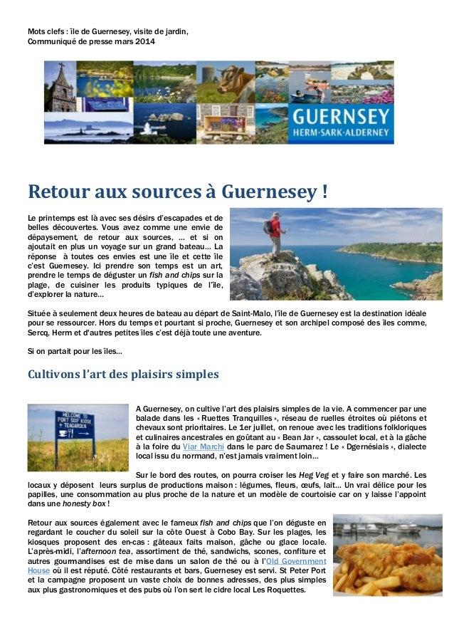 Mots clefs : île de Guernesey, visite de jardin, Communiqué de presse mars 2014 Retour aux sources à Guernesey ! Le printe...