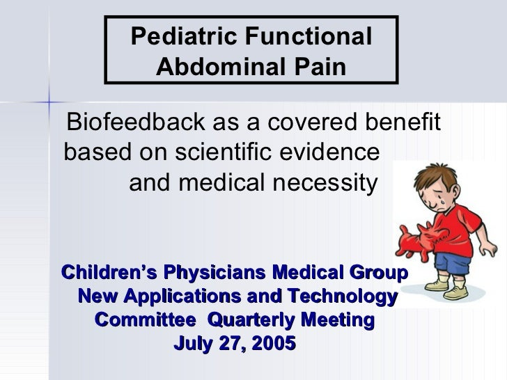 Pediatric Functional        Abdominal PainBiofeedback as a covered benefitbased on scientific evidence     and medical nec...