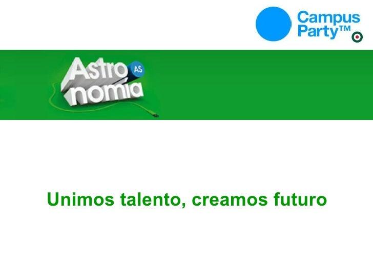 Unimos talento, creamos futuro