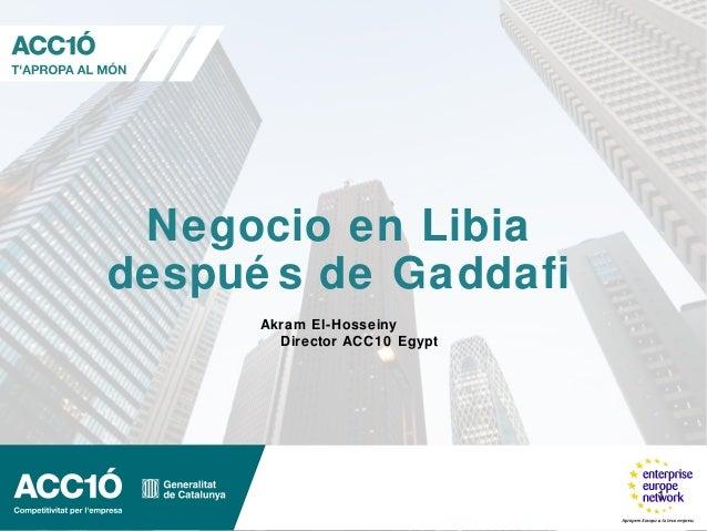 Negoci a Líbia després de Gaddafi