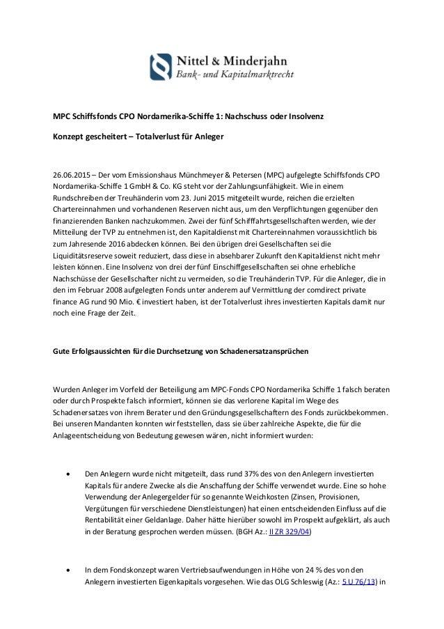 MPC Schiffsfonds CPO Nordamerika-Schiffe 1: Nachschuss oder Insolvenz Konzept gescheitert – Totalverlust für Anleger 26.06...
