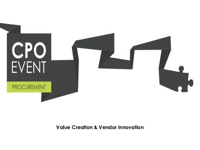 Value Creation & Vendor Innovation