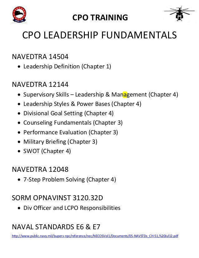 CPO TRAINING  CPO LEADERSHIP FUNDAMENTALS NAVEDTRA 14504  Leadership Definition (Chapter 1)  NAVEDTRA 12144       ...