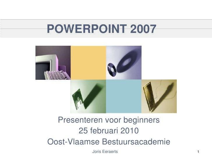 PowerPoint 2007 : Presenteren voor beginners