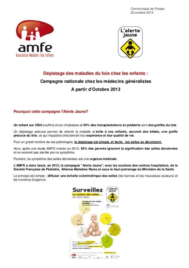 Communiqué de Presse 22 octobre 2013  Dépistage des maladies du foie chez les enfants : Campagne nationale chez les médeci...