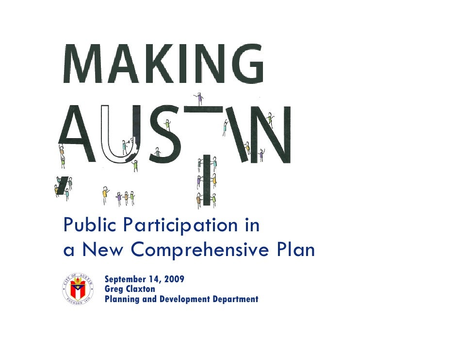 Public Participation in a New Comprehensive Plan    September 14, 2009    Greg Claxton    Planning and Development Departm...