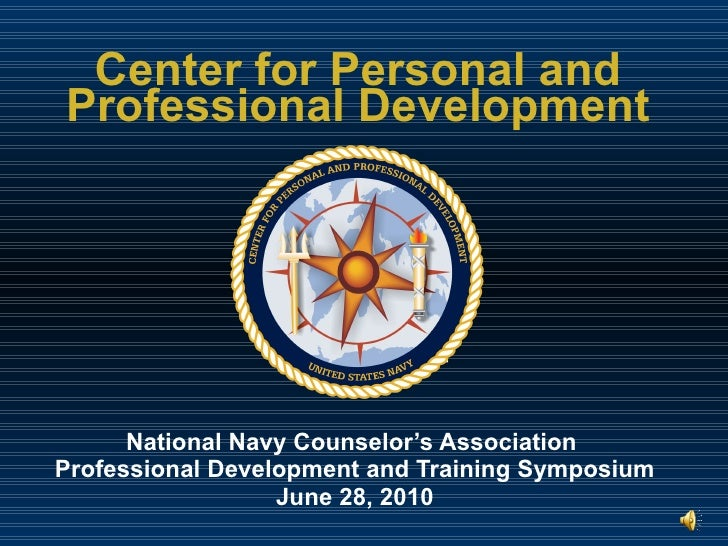 Center for Personal and Professional Development National Navy Counselor's Association  Professional Development and Train...