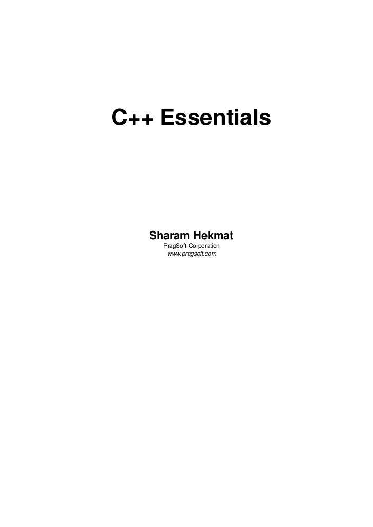 C++ Essentials   Sharam Hekmat     PragSoft Corporation      www.pragsoft.com