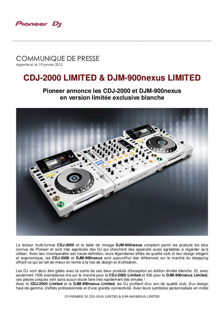 COMMUNIQUE DE PRESSEArgenteuil, le 19 janvier 2012    CDJ-2000 LIMITED & DJM-900nexus LIMITED                 Pioneer anno...