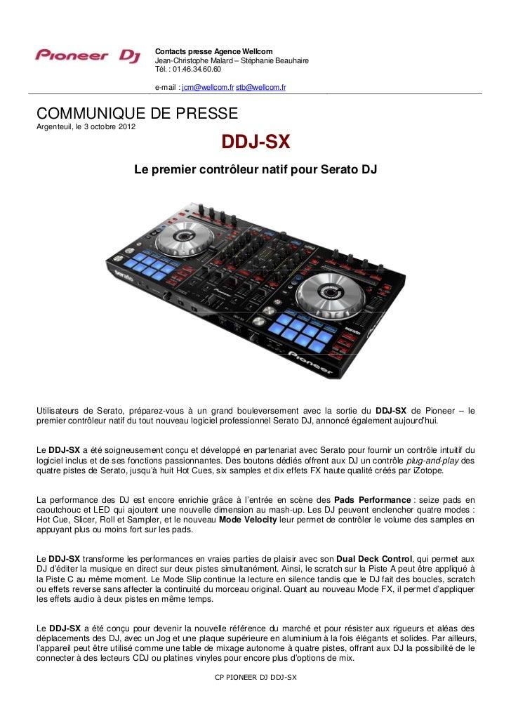 Contacts presse Agence Wellcom                                Jean-Christophe Malard – Stéphanie Beauhaire                ...