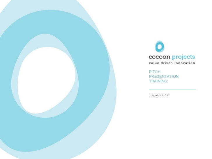Cocoon Projects - Pitch Presentation Training workshop.
