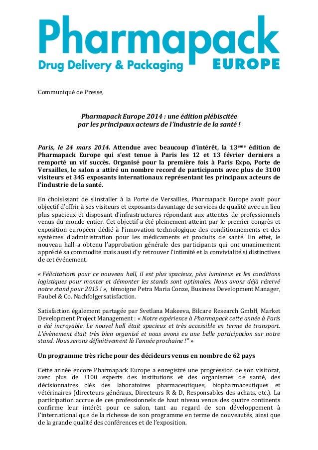 Communiqué  de  Presse,      Pharmapack  Europe  2014  :  une  édition  plébiscitée     par...